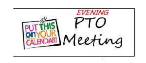 PTO Evening Meeting